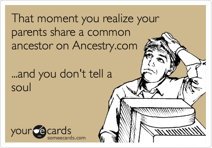 genealogy humor related parents