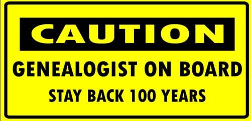genealogy humor stay back 100 years
