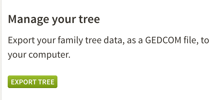 How to move your family tree, GEDCOM, ancestry gedcom export